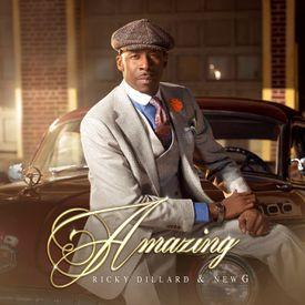 Ricky Dillard & New G - Amazing