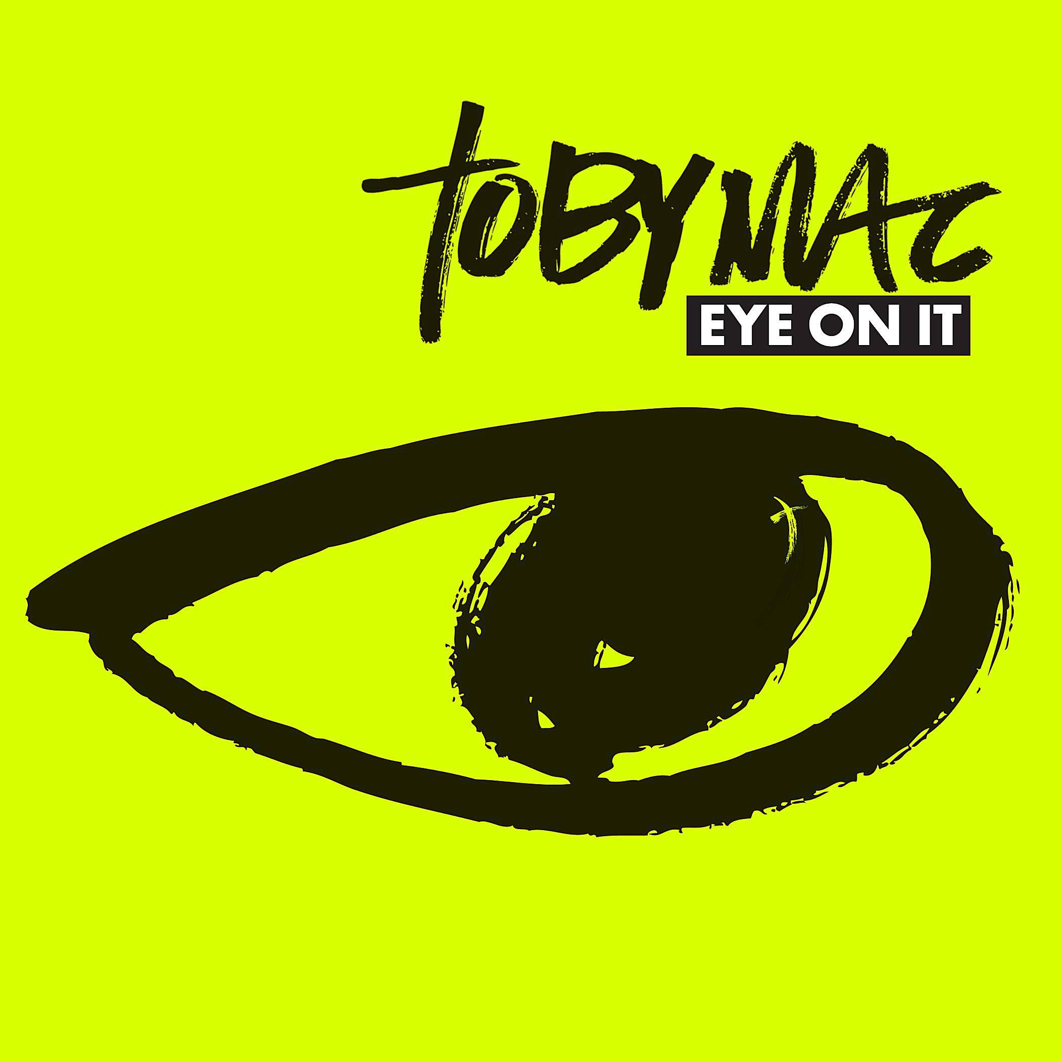 tobymac - Eye On It