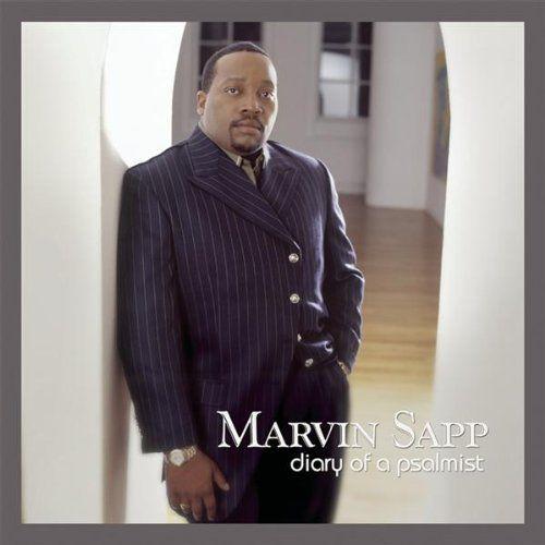 Marvin Sapp - Diary Of A Psalmist