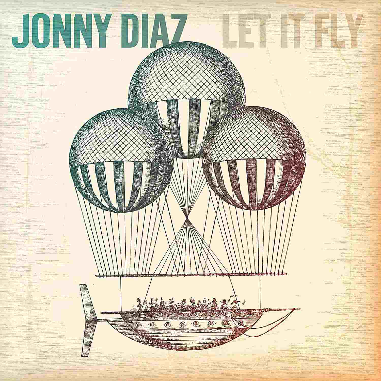 Jonny Diaz - Let It Fly