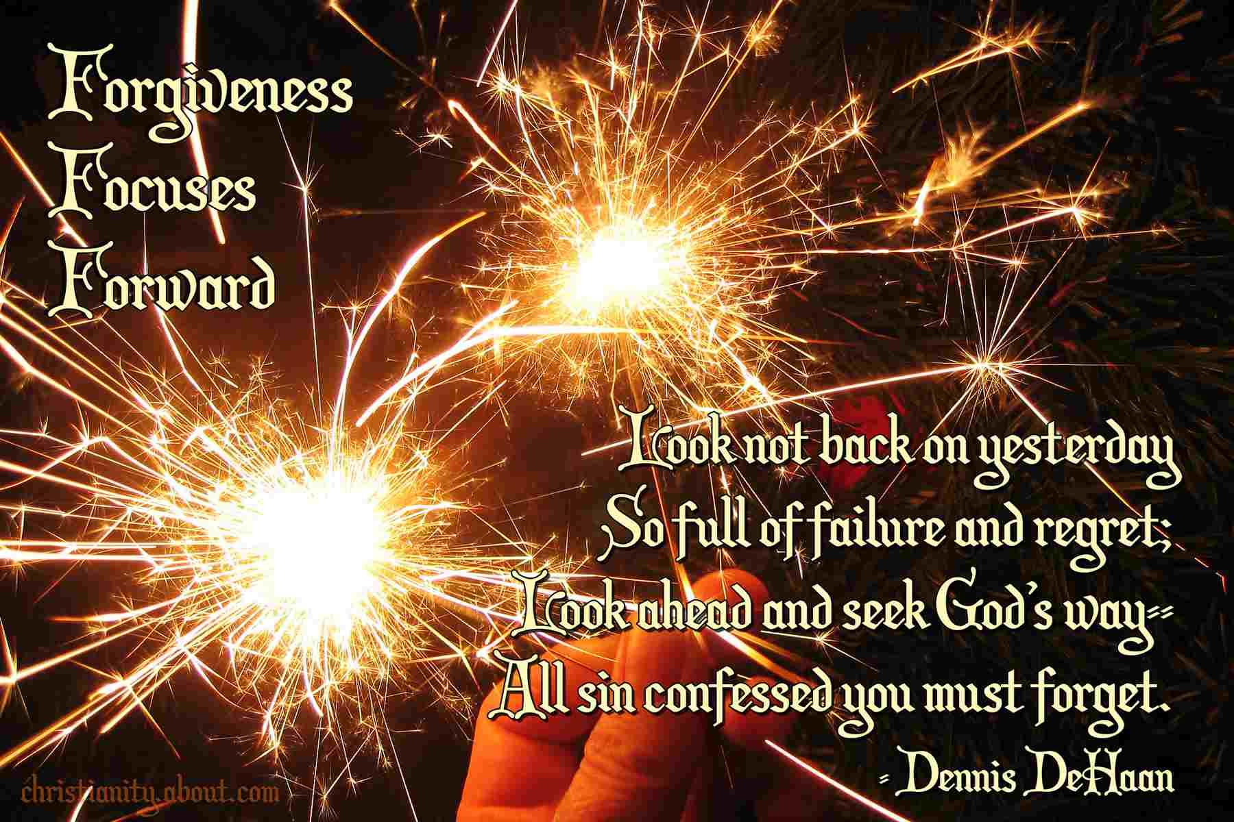 Forgiveness Focuses Forward
