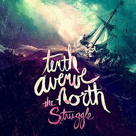 Tenth Avenue North - The Struggle