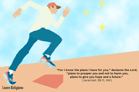 """""""For I know the plans I have for you,"""" declares the Lord, """"plans to prosper you and not to harm you, plans to give you hope and a future."""" (Jeremiah 29:11, NIV)"""