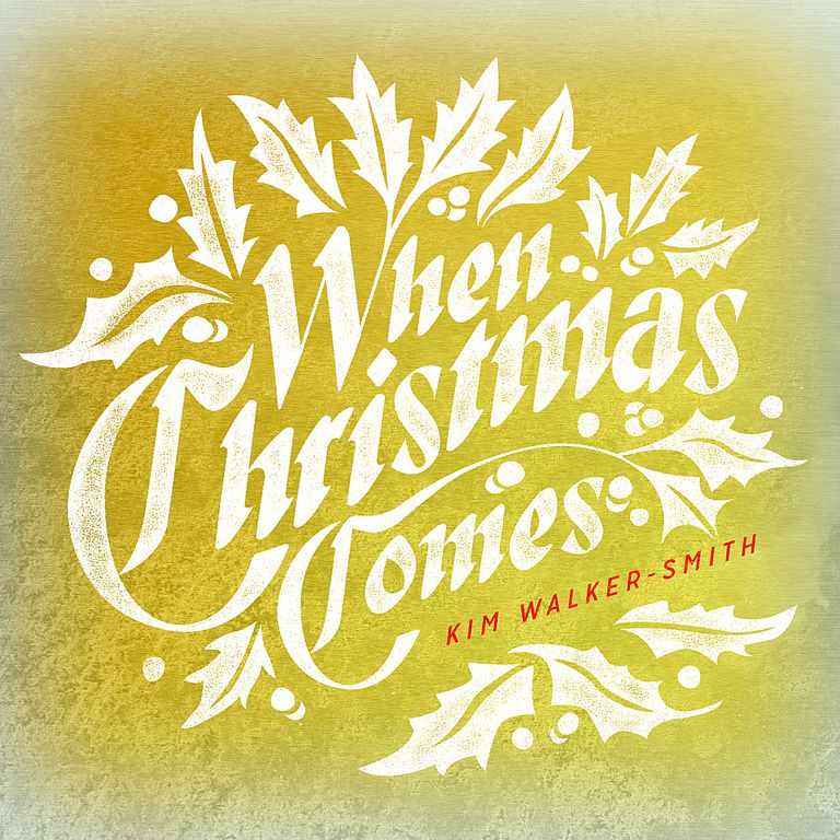 Kim Walker-Smith - When Christmas Comes