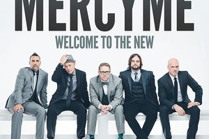 MercyMe - Welcome to the New