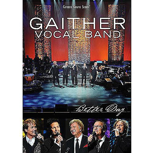 Gaither Vocal Band - Better Day DVD cover