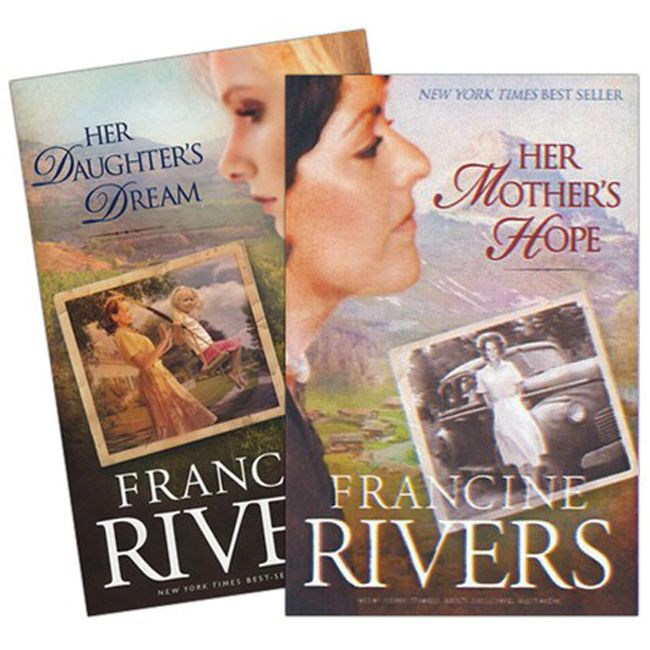 Her Mother's Hope Her Daughter's Dream by Francine Rivers