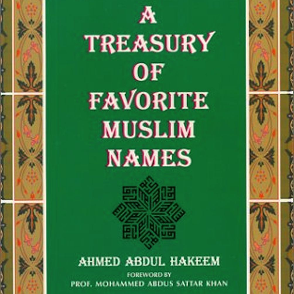 A Treasury of Favorite Muslim Names