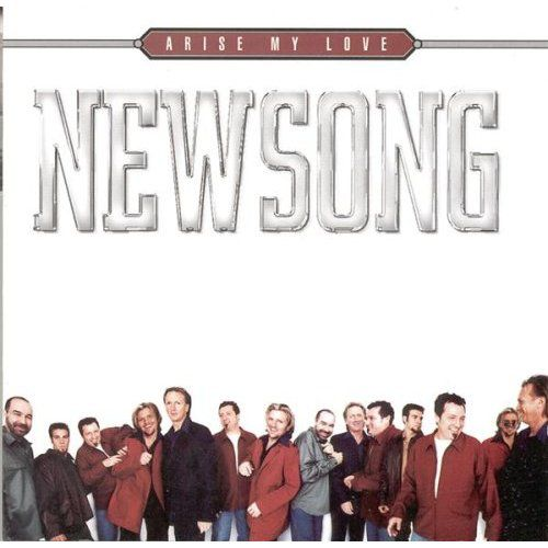 Newsong - Arise My Love...Best Of Newsong