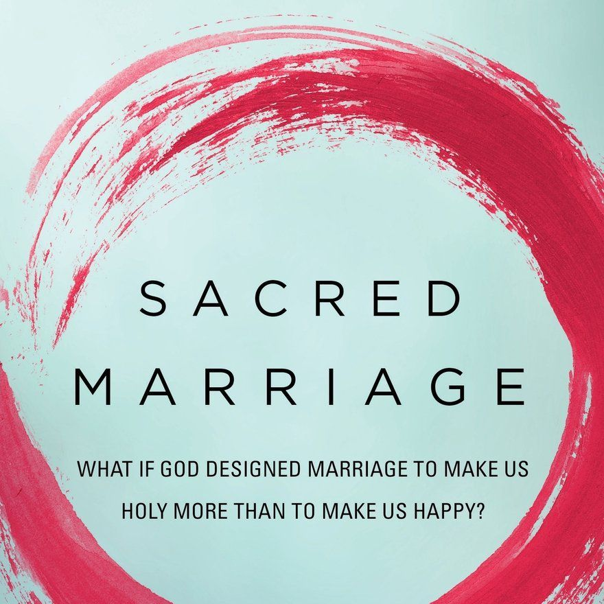 Christian Marriage Books - Sacred Marriage by Gary L. Thomas