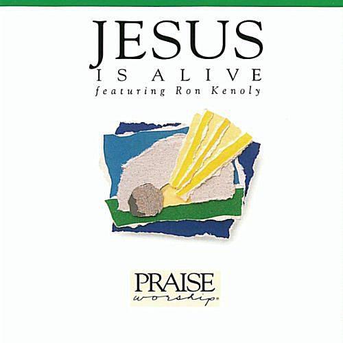 Ron Kenoly - Jesus Is Alive