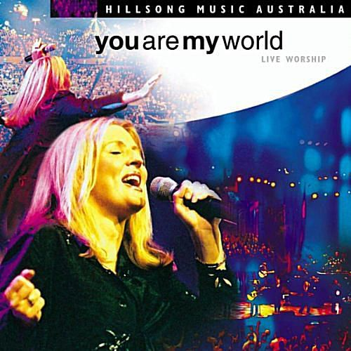Hillsong - You Are My World (Live)