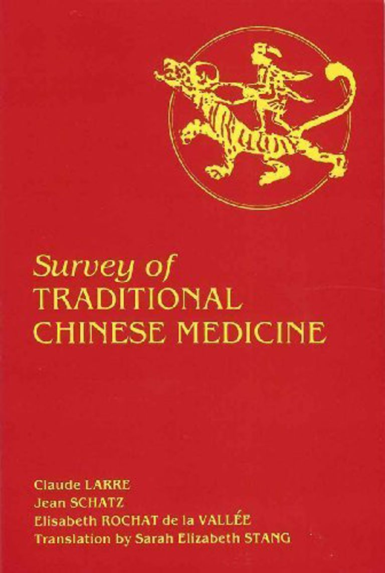 Larre, Schatz & Rochat de al Vallee's Survey Of Traditional Chinese Medicine