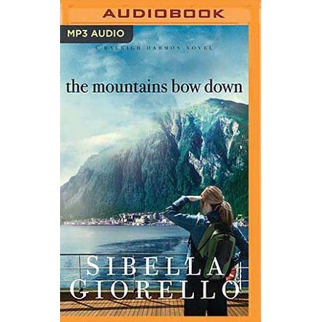 The Mountains Bow Down by Sibella Giorello