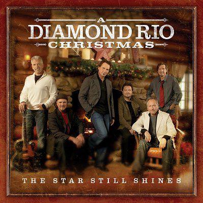 Diamond Rio - A Diamond Rio Christmas, The Star Still Shines