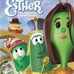 Veggie Tales - Esther: The Girl Who Became Queen