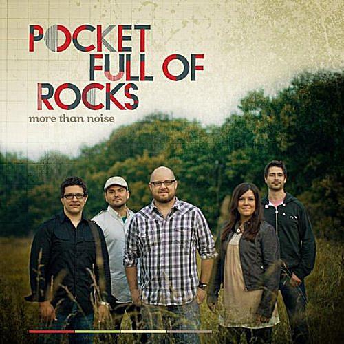 Pocket Full of Rocks - More Than Noise