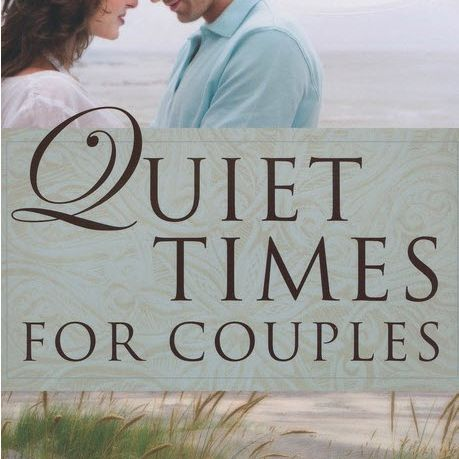 Quiet Times for Couples by H. Norman Wright
