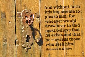 Scripture of the Day - Faith Is the Key to Pleasing God