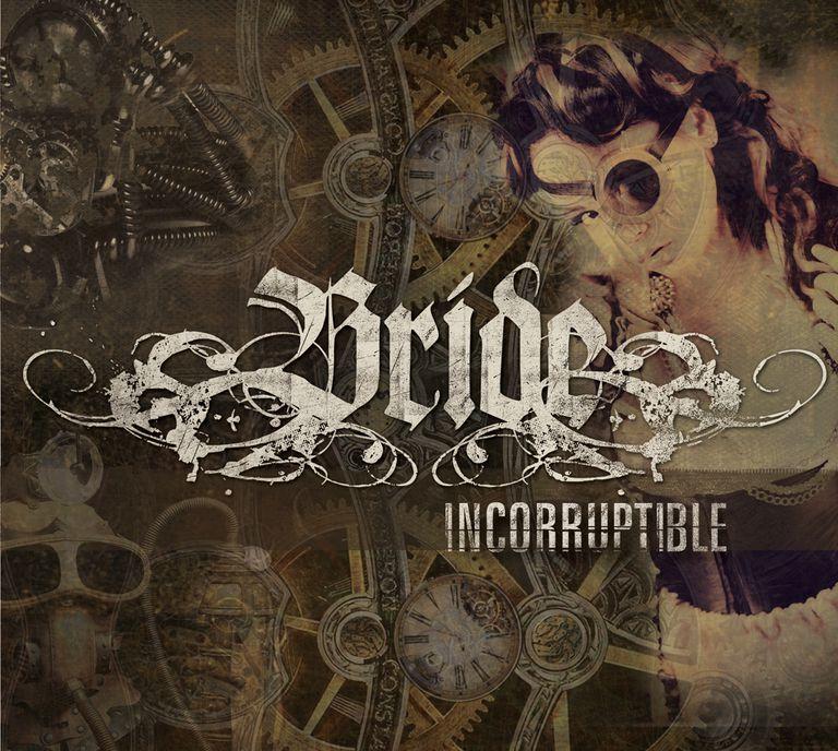 Bride - Incorruptible
