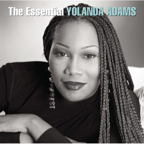 Yolanda Adams - The Essential Yolanda Adams
