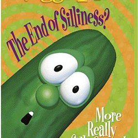 Veggie Tales - The End of Silliness?
