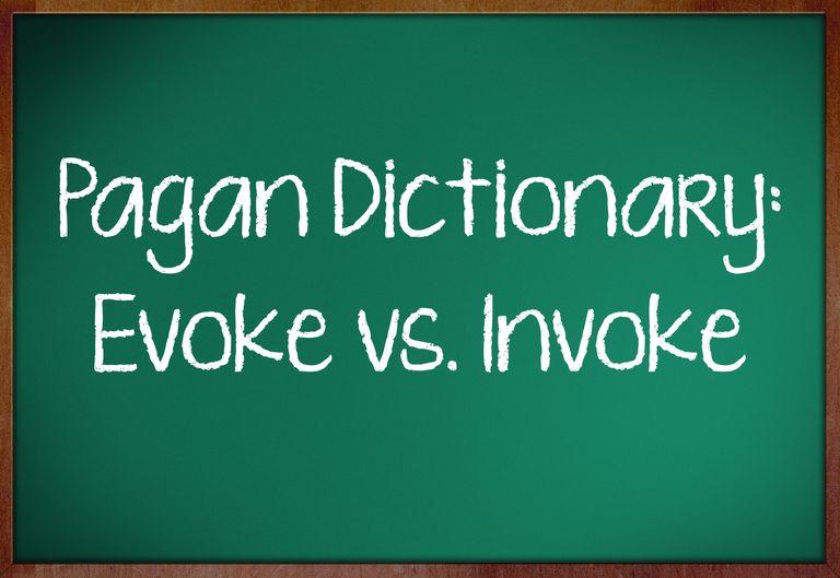 Understanding Evoke and Invoke in Pagan Rituals
