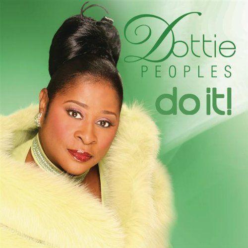 Dottie Peoples - Do It
