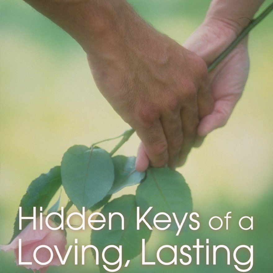 Hidden Keys of a Loving, Lasting Marriage by Dr. Gary Smalley