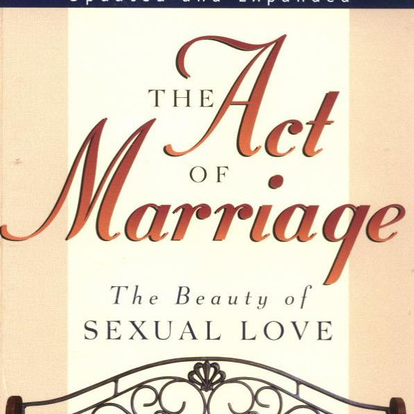 The Act of Marriage by Tim and Beverly LaHaye
