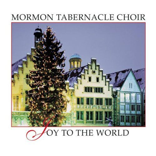 The Mormon Tabernacle Choir - Joy to the World cover