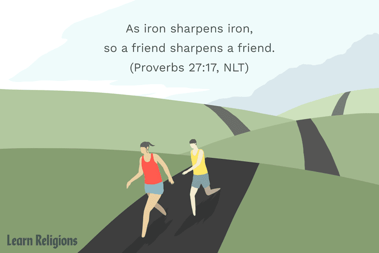 """As iron sharpens iron, so a friend sharpens a friend."" (Proverbs 27:17, NLT)"