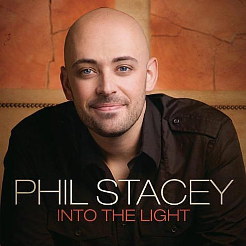 Phil Stacey - Into The Light