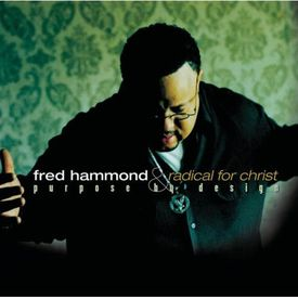 Fred Hammond and Radical for Christ