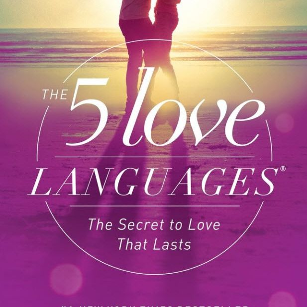 The 5 Love Languages by Gary Dr. Chapman