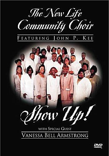 John P. Kee & The New Life Community Choir - Show Up! DVD cover