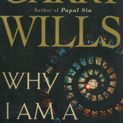 Why I Am a Catholic book cover