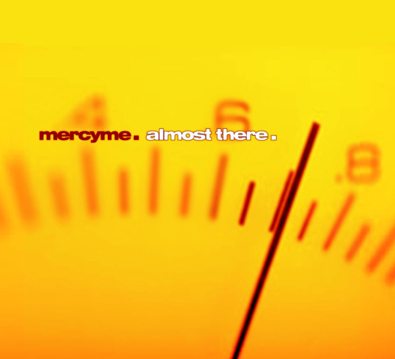 MercyMe - Almost There